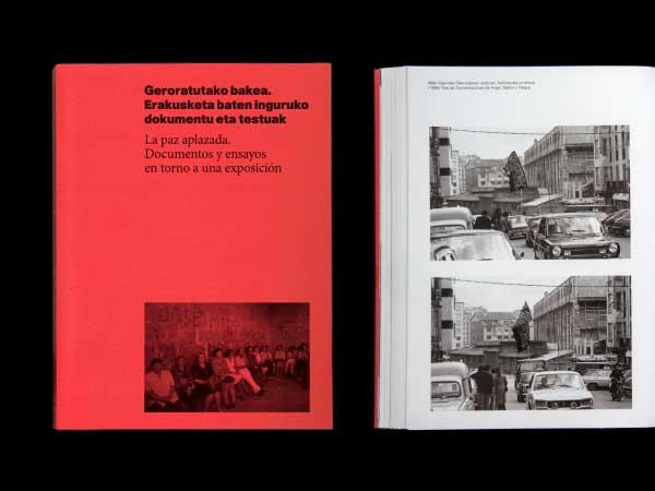 """Diseño de la publicación """"La paz aplazada. Documentos y ensayos en torno a una exposición"""""""
